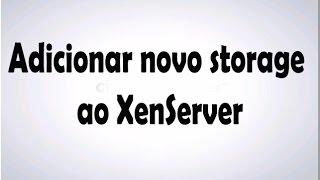 Adicionar novo Lagerung ao XenServer