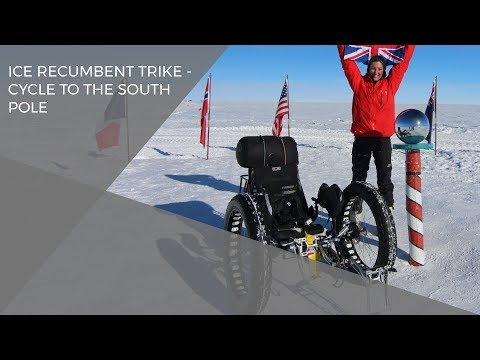ICE recumbent trike - cycle to the South Pole