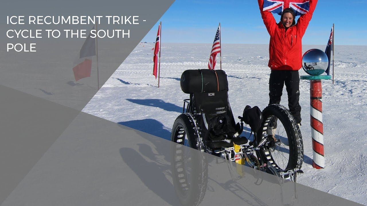 Ice Recumbent Trike Cycle To The South Pole Youtube