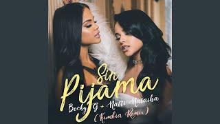 Sin Pijama Kumbia Remix