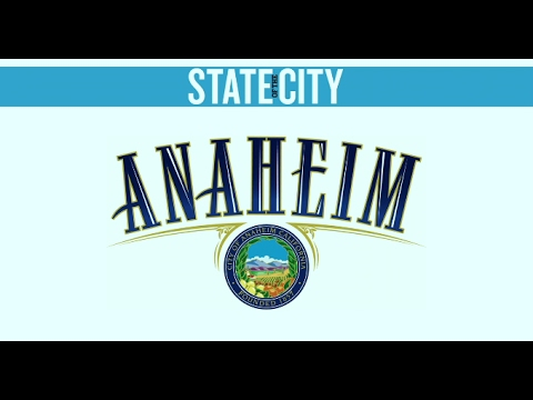 2017 Anaheim State of the City