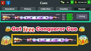 8 Ball Pool Get Free Awesome [ Conqueror Cue] Biggest New Cue Reward Loot ✌