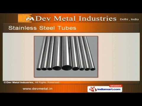 Stainless Steel Square Pipes by Dev Metal Industries, Delhi