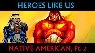 Most Popular Native American Comic Book Heroes