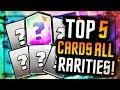 TOP 5 Best CARDS for EVERY RARITY :: Updated After Balance Changes