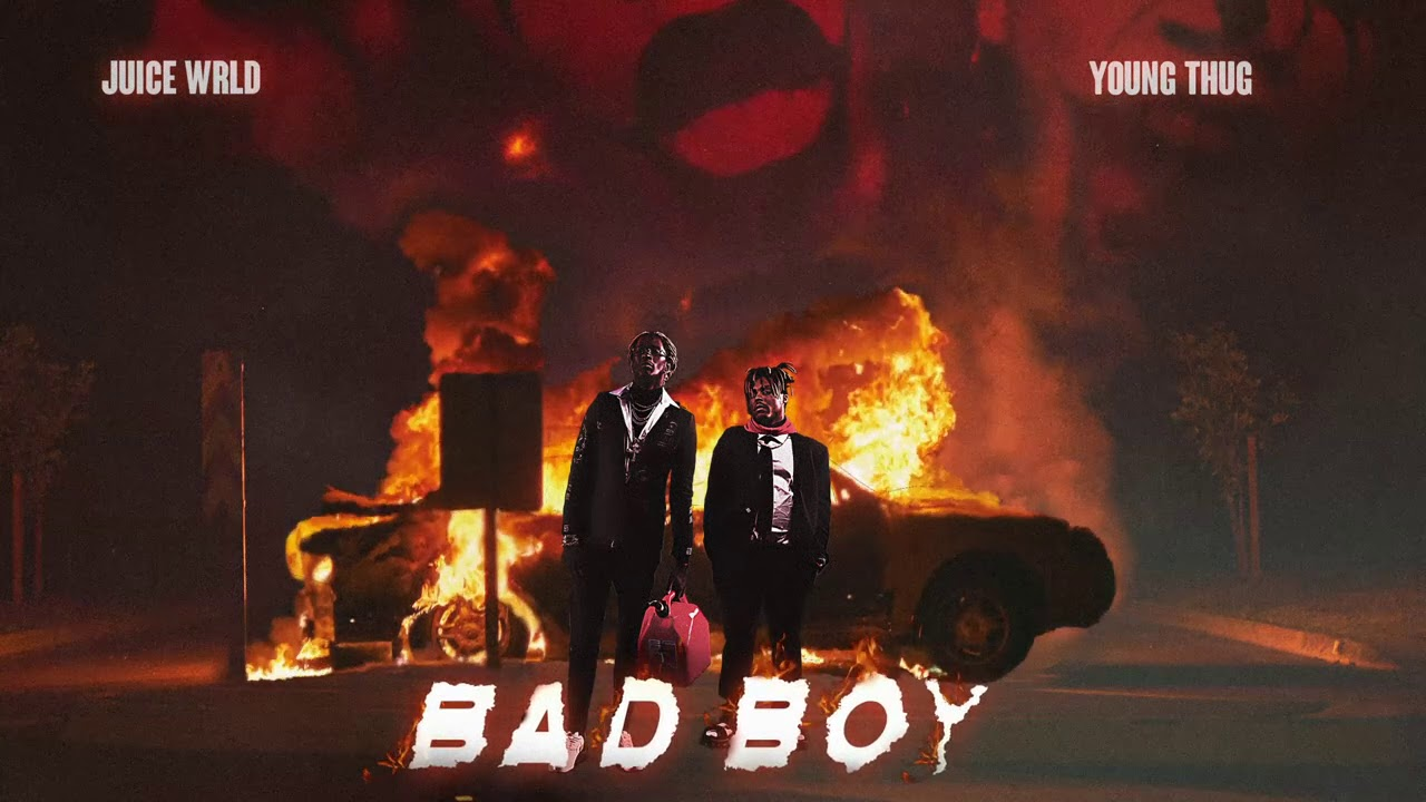 New Song: Juice WRLD - Bad Boy feat. Young Thug