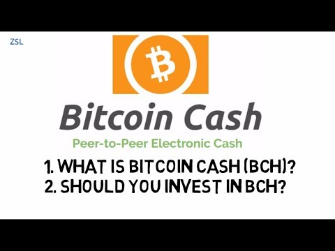 What is Bitcoin Cash (BCH)? Should you invest in BCH?