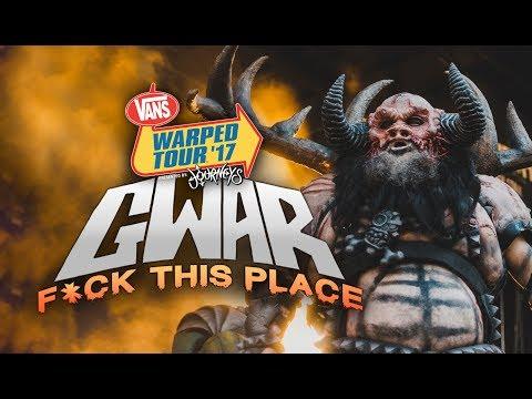 "GWAR - ""F*ck This Place"" LIVE! Vans Warped Tour 2017"