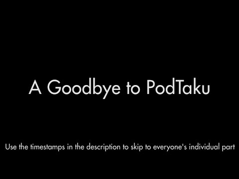 A Goodbye to PodTaku