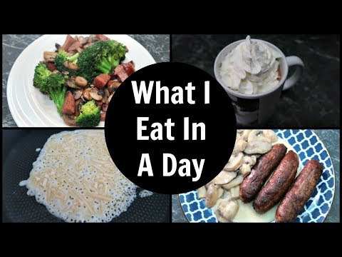 What I Eat In A Day – Keto Diet Meals