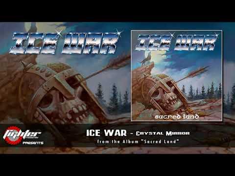 ICE WAR - Crystal Mirror [2021]