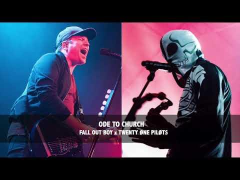 Ode To Church - Fall Out Boy ft. Twenty One Pilots (MASHUP)