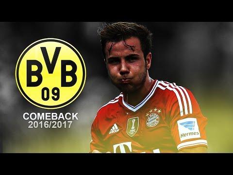 Comeback ft. Mario Götze | 2016/2017 HD