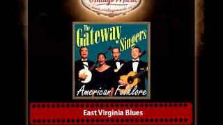 The Gateway Singers – East Virginia Blues