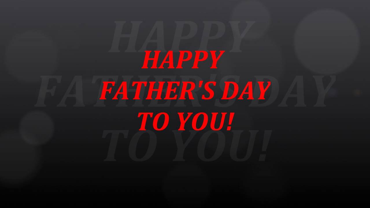 HAPPY FATHERS DAY Greeting ECard Ecards Song Songs Poem Lyric Like Happy Birthday To You Free