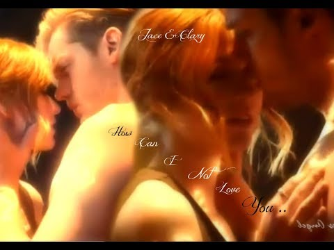 Clary & Jace ~ How Can I Not Love You