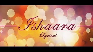 ISHAARA Full Song | LYRICAL | Force 2 | Armaan Malik | John Abraham, Sonakshi | mOnash cReaTion