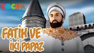 Fatih ve İki Papaz Öyküsü