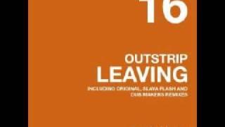 Outstrip leaving (dub makers remix)