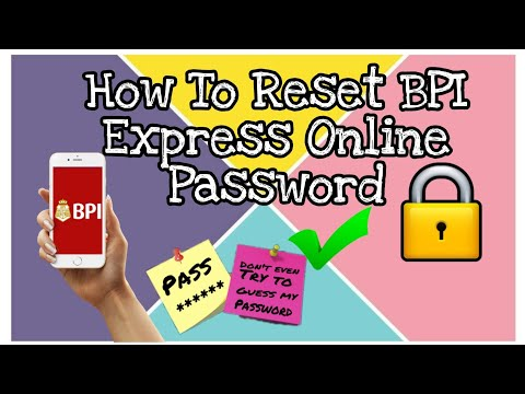 Видео: How To Reset Password In BPI Express Online | Fast and Easy! 2020