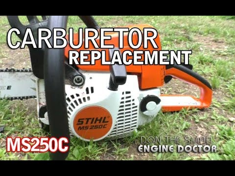 HOW-TO Chainsaw Carburetor Replacement On Stihl MS250C
