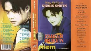Embah Dukun Alam / King Of Metal Dhank Dhuth