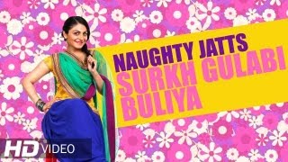 Naughty Jatts - Surkh Gulabi Buliya HD | Roshan Prince, Penny Garewal