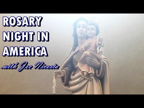 *LIVE DRAWING* ROSARY NIGHT IN AMERICA with Joe Nicosia - July 18, 2019