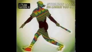 Striking Man - Da Lower You Go (Spinning Wheel Mix) (1997)