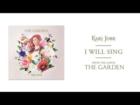 Kari Jobe - I Will Sing (Audio)