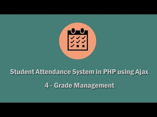 Student Attendance System in PHP using Ajax - 4 - Grade Management