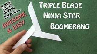 Triple Blade Ninja Star Boomerang - AWESOME & EASY and Really Comes Back!