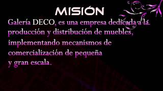 Mision Galeria deco