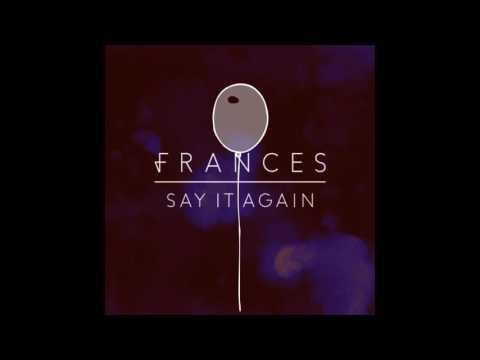 Frances - The Last Word (Áudio)