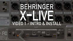 Behringer X-Live - Video 1 - Introduction & Install