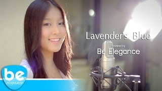 Lavender's Blue (Dilly Dilly) - Cinderella 2015 | Covered by Be Elegance