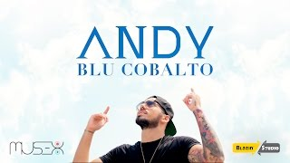 ANDY - Blu Cobalto (Official Video)