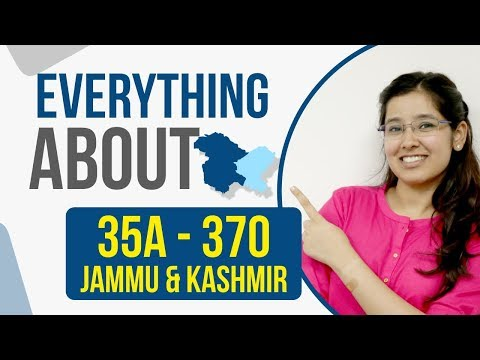 Article 370 & Jammu and Kashmir | Article 35 A | Current Affair 2019