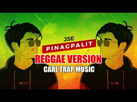 Pinagpalit - JSE REGGAE VERSION ( Jeos Giftmerc Cover ) Prod. Carl Trap Music