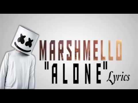 Marshmello - Alone [ Lyrics & Lyric Video ]