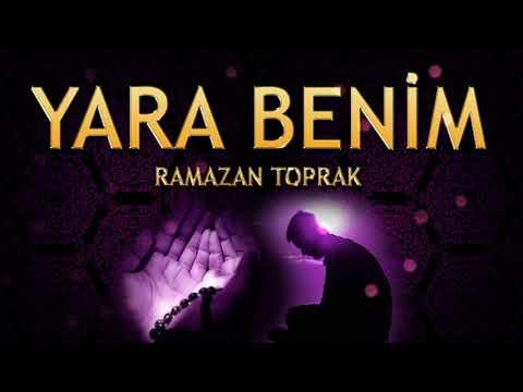 İlahi - Yara Benim ( Ağlar Sızlarım Kime Ne, Şükrettim Derdi Verene )  - Ramazan Toprak