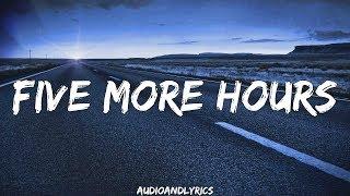 Deorro Five More Hours Ft Chris Brown Lyrics