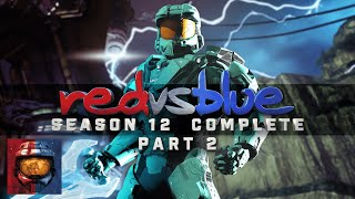 Red vs. Blue Complete | Season 12 (Part 2)