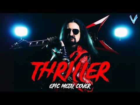 Thriller [EPIC METAL COVER] (Little V)
