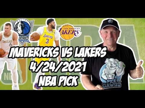 Dallas Mavericks vs Los Angeles Lakers 4/24/21 Free NBA Pick and Prediction NBA Betting Tips