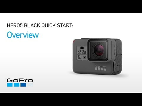 GoPro: HERO5 and HERO6 Black Quick Start - Overview