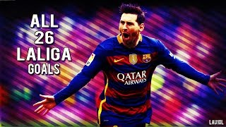 Lionel Messi  All 26 La Liga Goals  2015-2016  With Commentary  HD