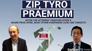 After the Afterpay takeover offer, what other companies look like targets? Z1P, TYR, PPS, NWL & OZL?
