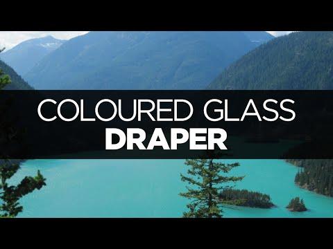 [LYRICS] Draper - Coloured Glass