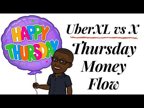 UberXL vs X | Thursday Money Flow 🤑  & Uber's SNEAKY Tricks! 😠